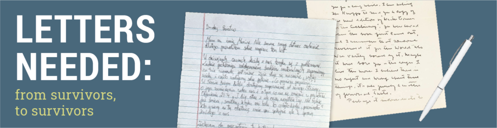image of handwritten letters with title: Letters needed from survivors to survivors